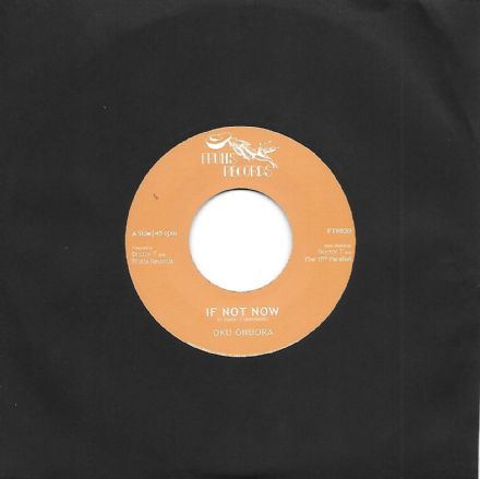 Oku Onuora - If Not Now / Dubworld Warrior (Fruits Records) 7""